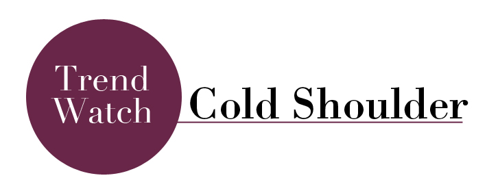 Cold Shoulder Trend Watch header